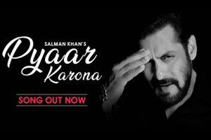 Salman Khan's new song Pyaar Karona carries the message of Social Distancing