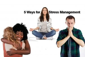 5 Stress Management Activities while at Home